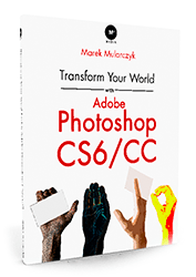 Transfomr your world with Adobe Photoshop book
